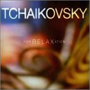 Tchaikovsky for Relaxation