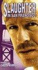 echange, troc Slaughter in San Francisco [VHS] [Import USA]