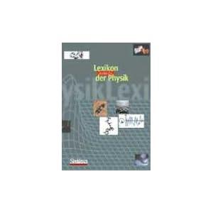 Lexikon der Physik (Buch- und CD-ROM-Ausgabe): Gesamtausgabe in 6 B&aumlnden und auf 1 CD-ROM (German Edition) Ulrich Kilian and Christine Weber