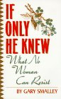 If Only He Knew: Understanding Your Wife (0061040428) by Smalley, Gary