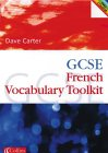GCSE French Vocabulary Learning Toolkit (0007114672) by Carter, David