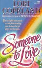 Someone to Love (044914884X) by Copeland, Lori