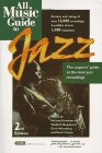 All Music Guide to Jazz (0879304073) by Woodstra, Chris