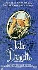 Tatie Danielle [VHS]