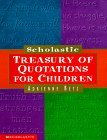 img - for By Adrienne Betz Scholastic Treasury of Quotations for Children [Hardcover] book / textbook / text book