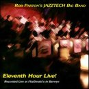 Eleventh Hour Live! Rob Parton Jazztech Big Band