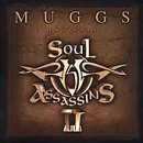 Muggs Presents the Soul Assassins, Chapter II