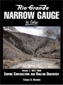 Rio Grande Narrow Gauge in Color, Vol 1: 1947-1959, Empire Contraction and Railfan Discovery