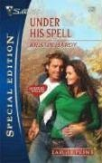 Under His Spell (Larger Print Special Edition), Kristin Hardy