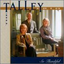 Talley Trio - So Thankful