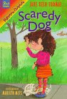 img - for Scaredy Dog (Hyperion Chapters) book / textbook / text book