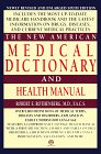 Medical Dictionary and Health Manual, The New American (Meridian)