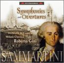 Sammartini: Symphonies and Overtures