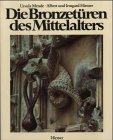 Die Bronzeturen Des Mittelalters (3777463906) by Mende, Ursula