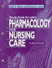 Lehne Pharmacology for Nursing Care (0721670695) by Moore, Linda A.