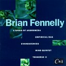 Fennelly: Works by Brian Fennelly, Joel Eric Suben, Edward Murray, Slovak Radio Symphony and Da Capo Chamber Players