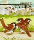 img - for City Birds (Rookie Readers: Level B) book / textbook / text book