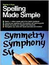 img - for Spelling Made Simple Publisher: Three Rivers Press; Revised edition book / textbook / text book