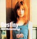 松橋未樹「destiny」