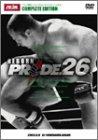 PRIDE.26 in YOKOHAMA ARENA [DVD]
