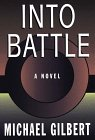 Into Battle (0783882645) by Gilbert, Michael Francis