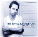 Bill Toms & Hard Rain My Own Eyes