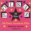 Polkas All-Time Greatest Hits, Vol. 2