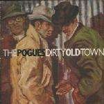 The Pogues Pogues, The - Dirty Old Town - Stiff Records