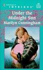 Under The Midnight Sun (Harlequin Intrigue), Marilyn Cunningham