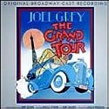 The Grand Tour (1979 Original Broadway Cast)