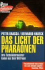 img - for Das Licht der Pharaonen. Ihre Techniklehrmeister kamen aus dem Weltraum. book / textbook / text book