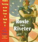 Rosie the Riveter: Women Working on t...