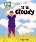 It Is Cloudy (Weather (Abdo Publishing))