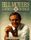 A World of Ideas II (0385416652) by Bill Moyers