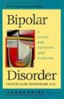 Bipolar Disorder: A Guide for Patients and Families (A Johns Hopkins Press Health Book) (0801878578) by Dr. Francis Mark Mondimore MD