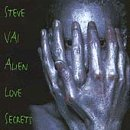 Alien Love Secrets by Steve Vai