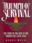 img - for Triumph of Survival: The Story of the Jews in the Modern Era 1650-1996 book / textbook / text book