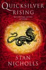 Quicksilver Rising (Quicksilver Trilogy) (0007141491) by Nicholls, Stan