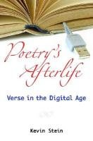 Poetry's Afterlife: Verse in the Digital Age