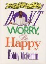 "Cover of ""Don't Worry, Be Happy"""