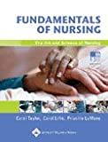 Fundamentals of Nursing: The Art and Science of Nursing Care- Text Only (0006639984) by Taylor, Carol