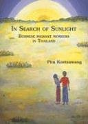 In Search of Sunlight: Burmese Migrant Workers (Asian Portraits.)