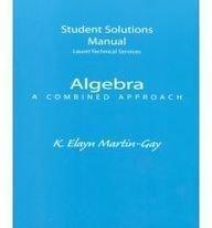 Algebra: A Combined Approach