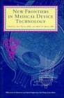 img - for New Frontiers in Medical Device Technology book / textbook / text book