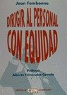 img - for Dirigir Al Personal Con Equidad (Spanish Edition) book / textbook / text book