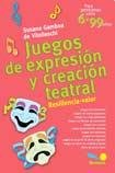 img - for Juegos De Expresion Y Creacion Teatral book / textbook / text book