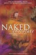 Naked Chocolate, DAVID WOLFE