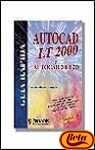 img - for AutoCAD LT 2000 (Spanish Edition) book / textbook / text book