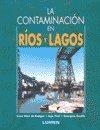 img - for La Contaminacion En Rios y Lagos (Spanish Edition) book / textbook / text book