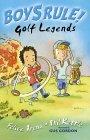 Golf Legends (Boy's Rule!) Felice Arena